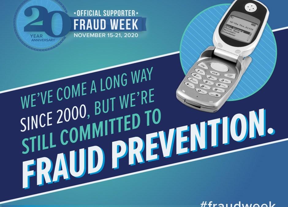 20th anniversary of International Fraud Awareness Week – November 15-21, 2020