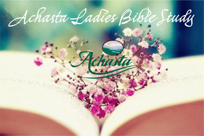 Achasta Ladies Bible Study Update