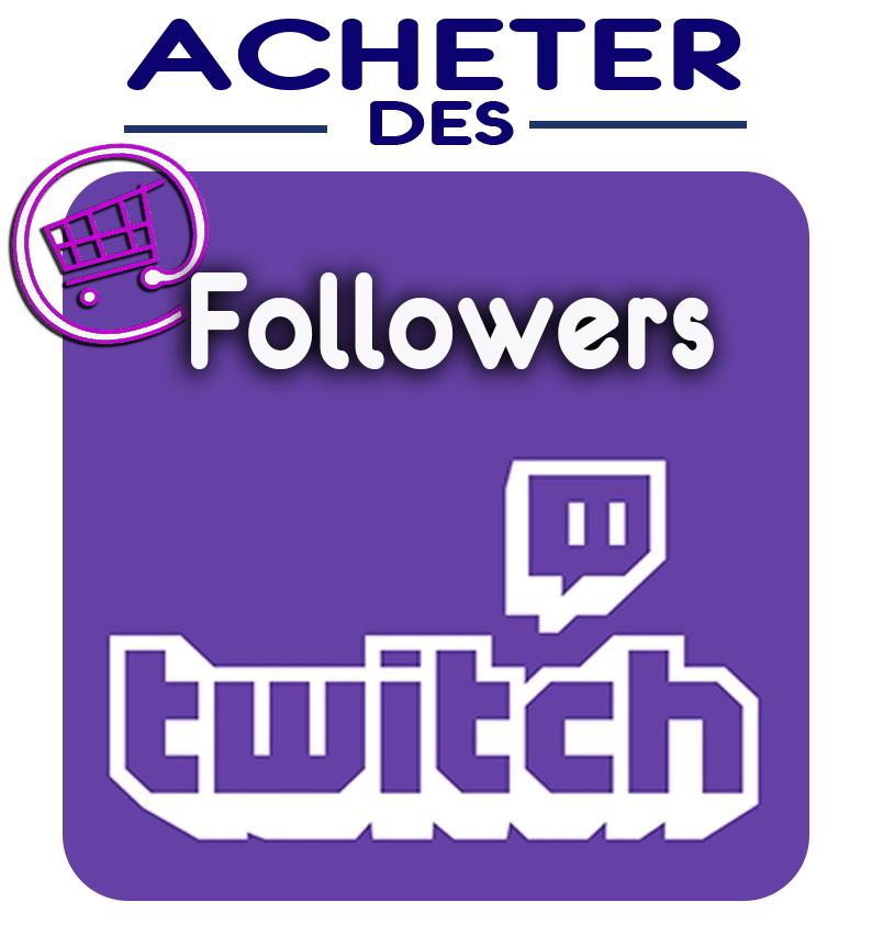 Followers Twitch pas chers