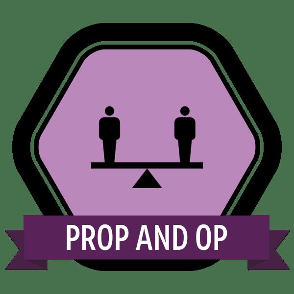 Prop and Op