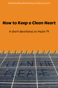 How to Keep a Clean Heart