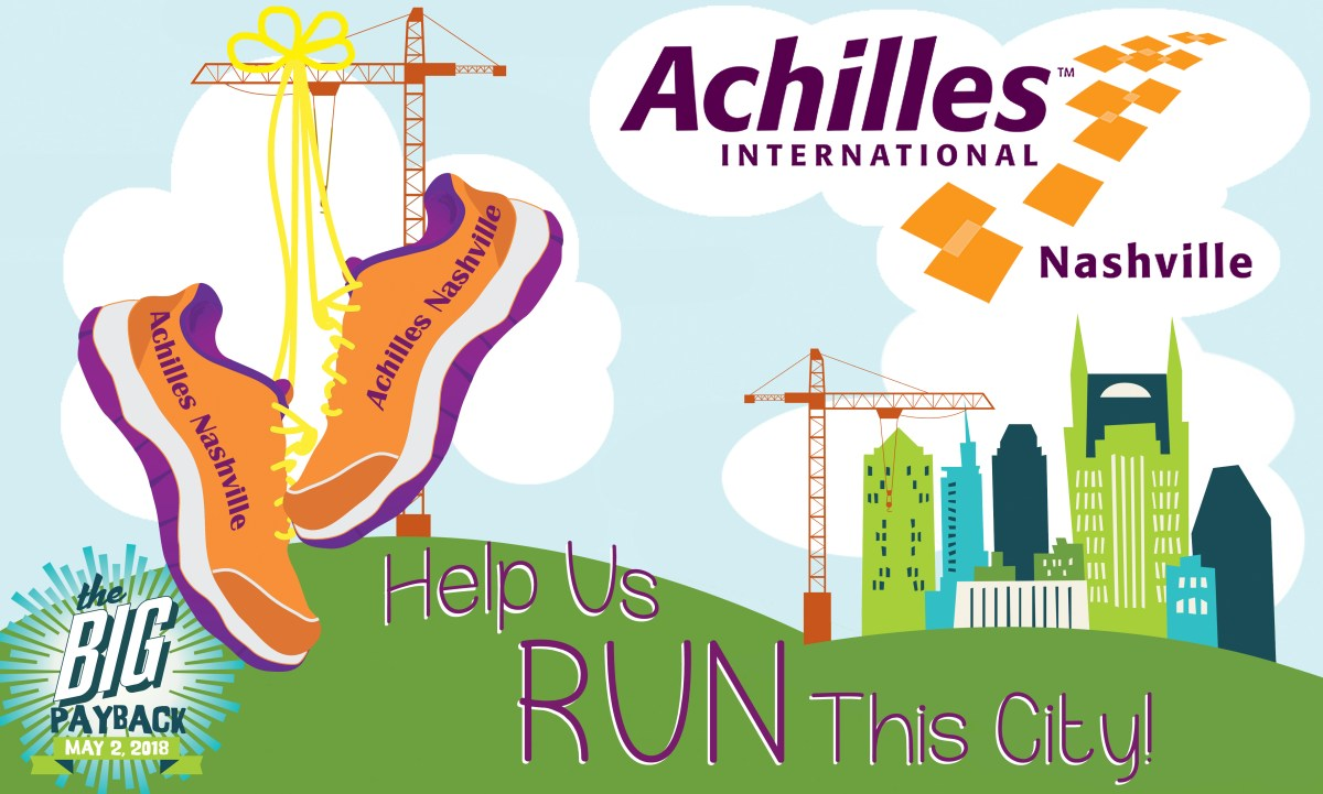 Achilles May 2 fundraising log is a combination of Achilles logo combined with the Big Payback logo, cityscape in background with text that reads help us run this city, orange tennis shoes hanging from a construction image in cityscape with Achilles Nashville written on them