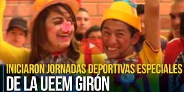 Iniciaron Jornadas Deportivas Especiales de la UEEM Girón