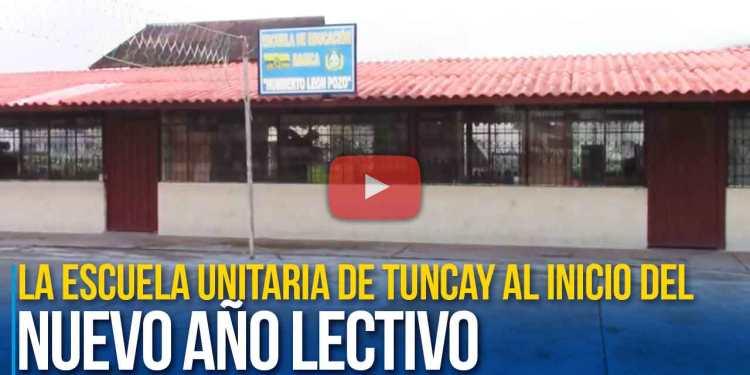 La escuela unitaria de Tuncay al inicio del nuevo año lectivo