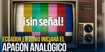 Ecuador puede iniciar apagón analógico a fines de junio