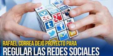 Rafael Correa dejó proyecto para regular las redes sociales