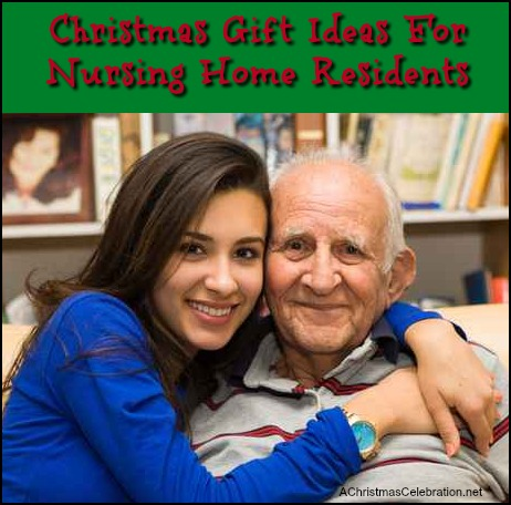 christmas gifts for nursing home residents and elderly seniors