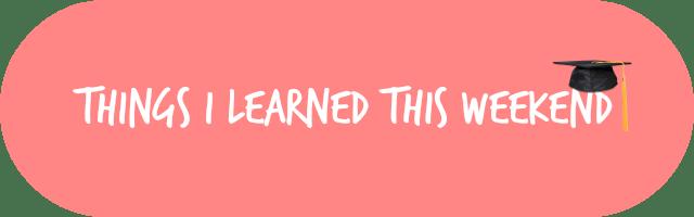 learnedthisweekend