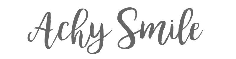 Achy Smile