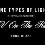 TV-On-The-Radio-Nine-Types-of-Light-Trailer