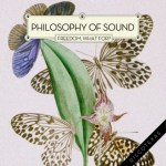 Philosophy Of Sound- Freedom, What For?