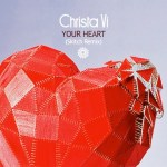 Christa Vi - Your Heart Remix