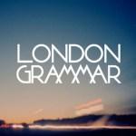 London Grammar: Hey Now + Metal & Dust