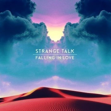 Strange Talk: Falling In Love (Draper Remix)