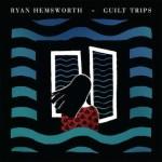 Ryan Hemsworth - Against A Wall (ft. Lofty305)