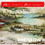 Bon Iver- The Slow Waves Remixes  [Album Stream]