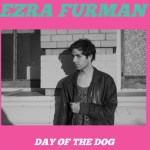 Ezra Furman - Day Of The Dog