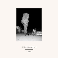 Trentemøller – Lost