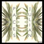 Paces - Julian  [EP Stream]