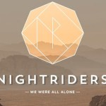 Nightriders - We Were All Alone [EP Stream]