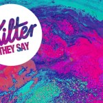 Kilter-They-Say-Remix-Competition-