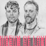 Museum of Love- In Infancy  [New Single] - acid stag
