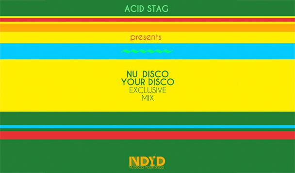 Nu Disco Your Disco Mix, acid stag
