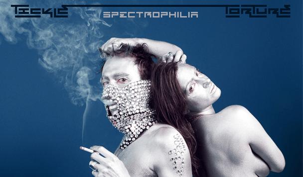 Tickle Torture - Spectrophilia EP  [Stream] - acid stag