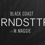 Black Coast - TRNDSTTR (ft M. Maggie) [New Music] - acid stag