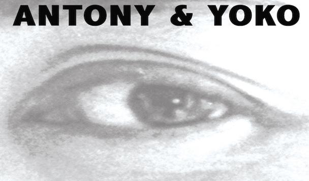 Yoko Ono & Antony Hegarty – I Love You Earth - acid stag