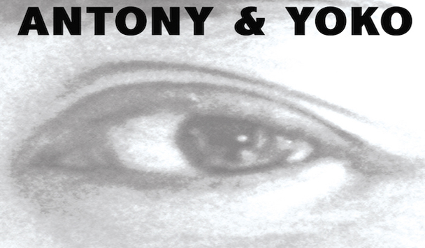 Yoko Ono & Antony Hegarty – I Love You Earth [New Single]