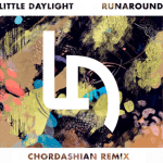 Little Daylight - Runaround (Chordashian Remix) - acid stag