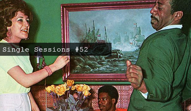 Single Sessions #52