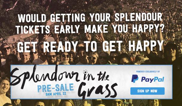 Get pre-sale Splendour in the Grass tickets via PayPal