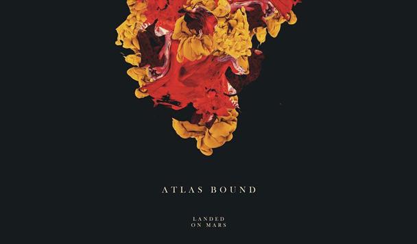 Atlas Bound – Landed on Mars [New Single]