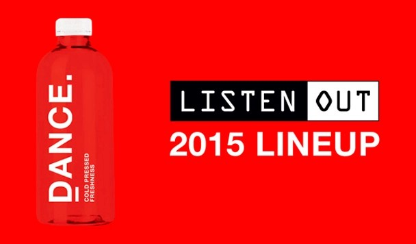 Listen Out 2015 Lineup Revealed!