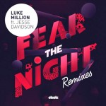 Luke Million - Fear The Night (ft. Jesse Davidson) (Oisima Remix) - acid stag
