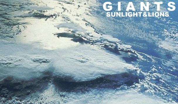 Sunlight&Lions – GIANTS [New Single]