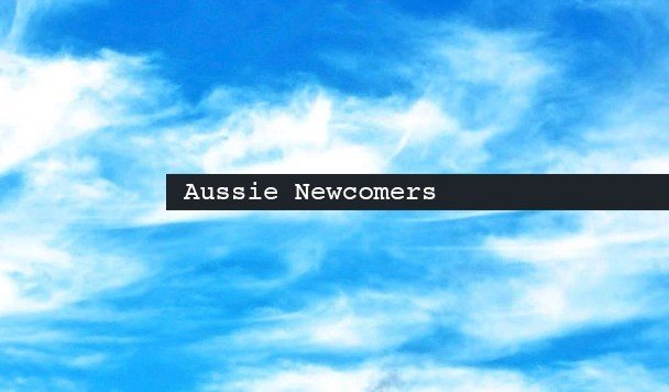 Aussie Newcomers: LIR, Benji Lewis, Isaac Cavallaro, Atlas & Bliss Fool