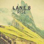 Lane 8 - Rise - acid stag