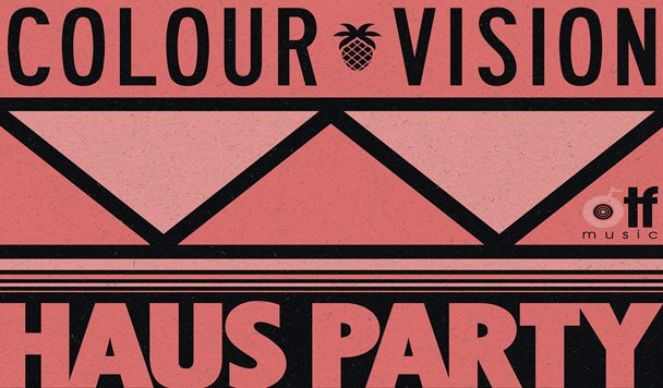 COLOUR VISION – Haus Party (Boys Get Hurt Remix) [Premiere]