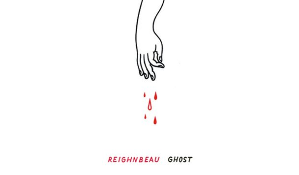 REIGHNBEAU – GHOST [New Single]