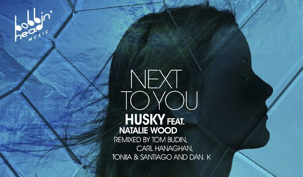 Husky – Next To You (ft. Natalie Wood) [The Remixes] [Premiere]