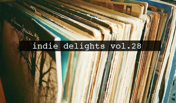 Indie Delights vol. 28