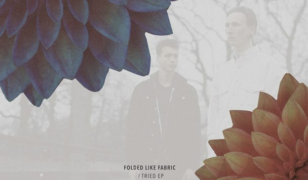 Folded Like Fabric – I Tried EP [Stream]