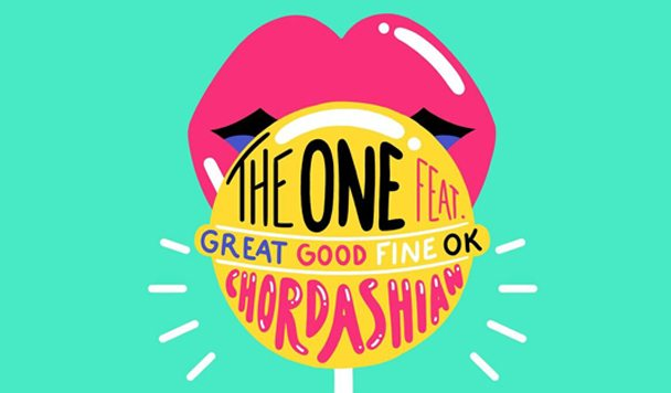 Chordashian – The One (ft. Great Good Fine Ok) [New Single]