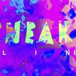 Sneaky (Sound System) - All I Need [New Single] - acid stag
