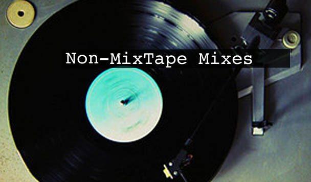 Non-MixTape Mixes Vol 108
