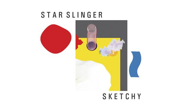 Star Slinger – Sketchy EP [Stream]