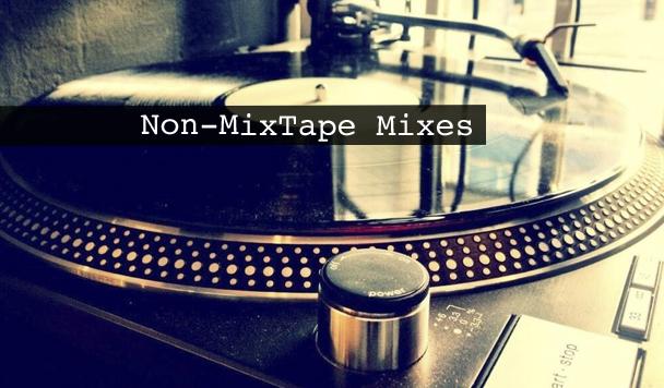 Non-MixTape Mixes Vol 119
